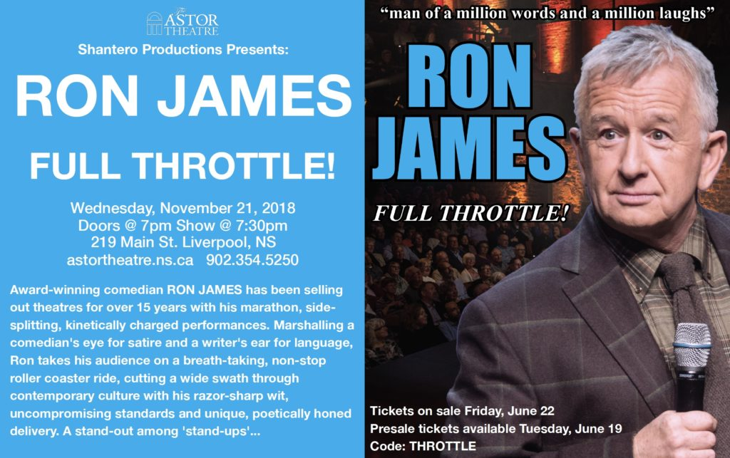 Ron James - Full Throttle! @ Astor Theatre