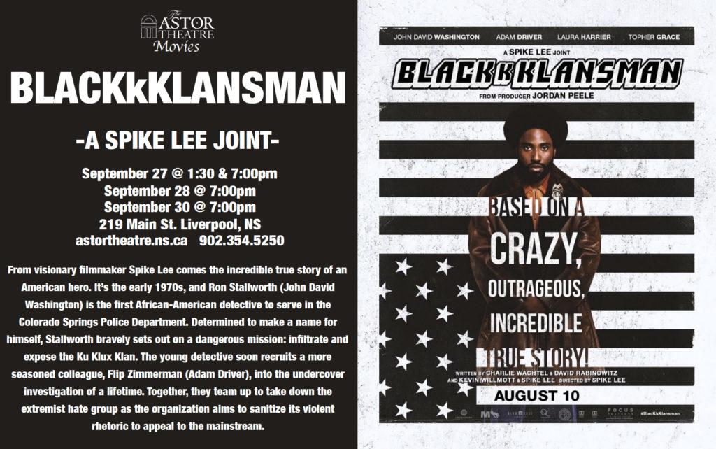 BlackKklansman - Sept.27@1:30&7pm Sept.28@7pm Sept.30@7pm @ Astor Theatre