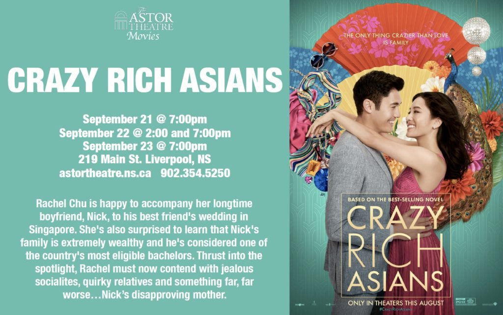 Crazy Rich Asians - Sept.21@7, Sept.22@2&7, Sept.23@7 @ Astor Theatre