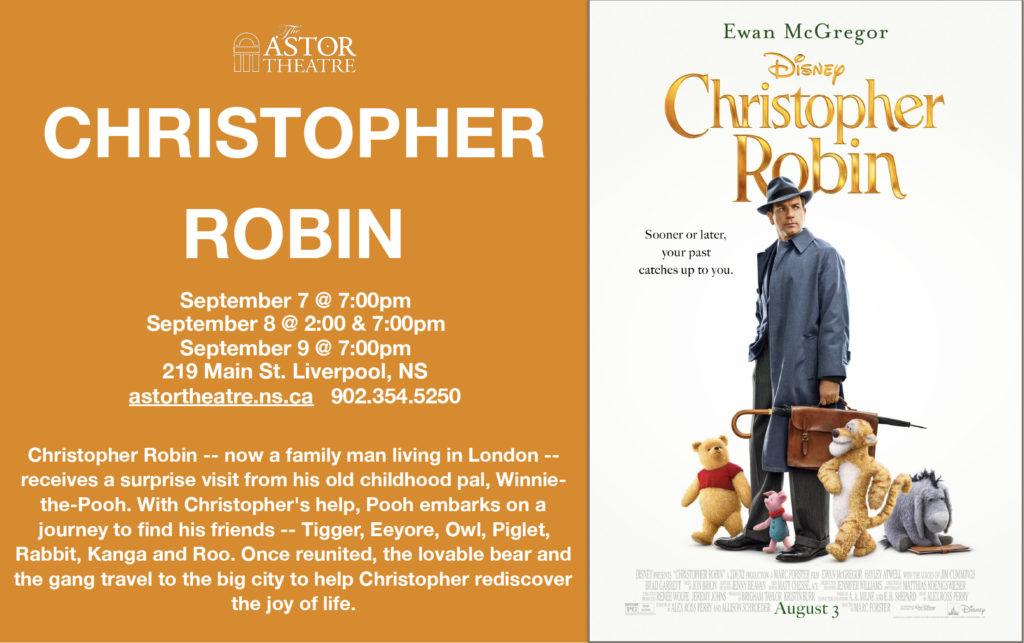Christopher Robin - Sept.7@7pm, Sept.8@2&7pm, Sept.9@7pm @ Astor Theatre
