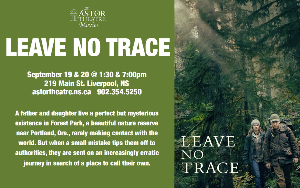 Leave No Trace - Sept.19&20 @ 1:30 & 7pm @ Astor Theatre