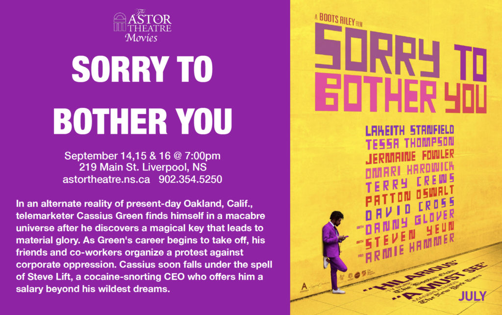 Sorry To Bother You - Sept.14,15&16 @ 7:00pm @ Astor Theatre