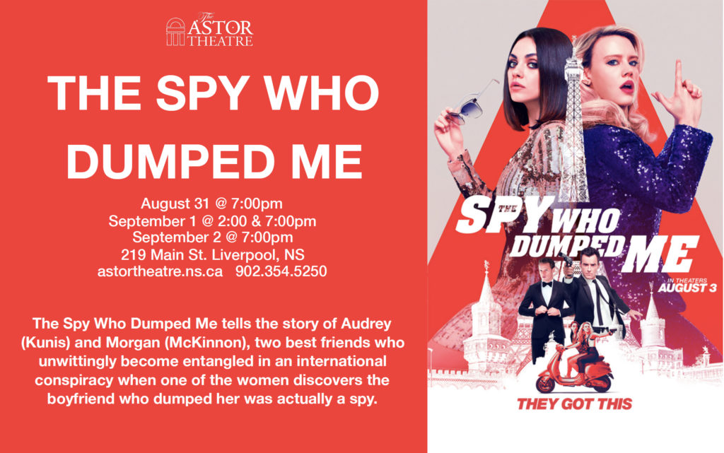 The Spy Who Dumped Me - Aug.31@7pm, Sept.1@2&7pm, Sept.2@7pm @ Astor Theatre