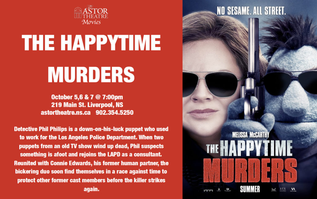 The Happytime Murders - Oct.5,6,7 @ 7pm @ Astor Theatre