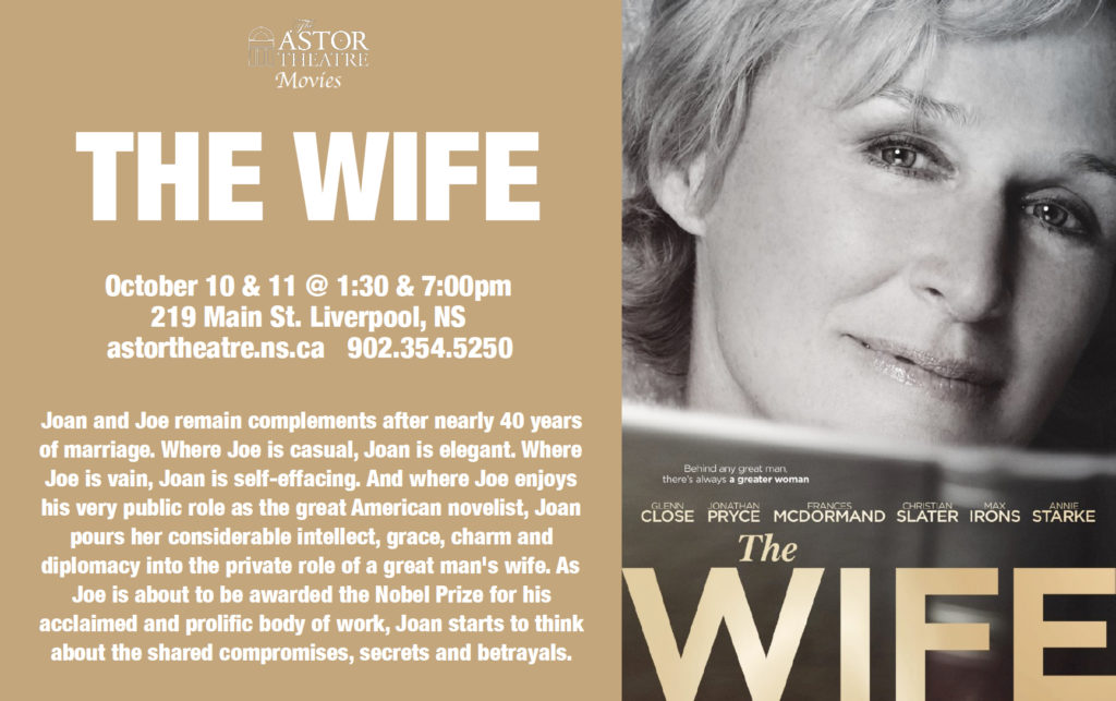 The Wife - Oct.10&11 @ 1:30&7pm @ Astor Theatre