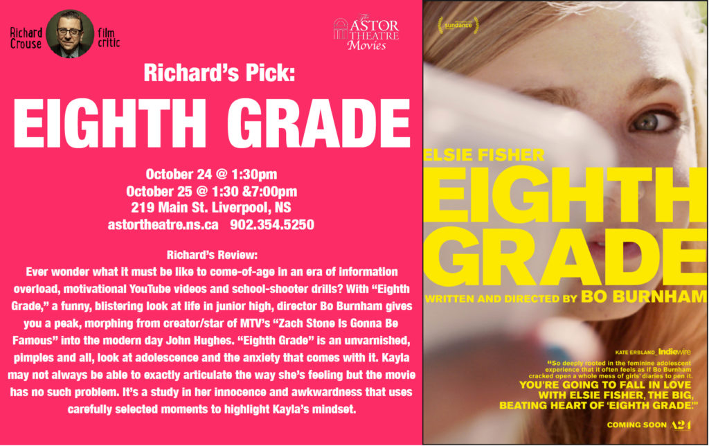 Richard's Pick - Eighth Grade - Oct24 @ 1:30pm, Oct25 @ 1:30 & 7pm @ Astor Theatre