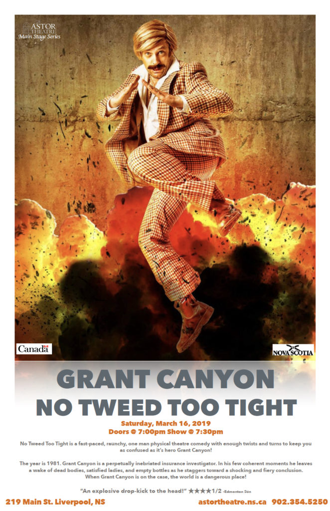 Grant Canyon - No Tweed Too Tight - Main Stage Series @ Astor Theatre