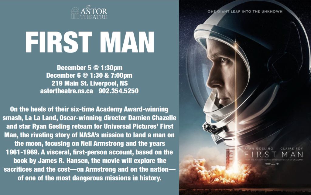 First Man - Dec.5 @ 1:30pm, Dec.6 @ 1:30&7pm @ Astor Theatre