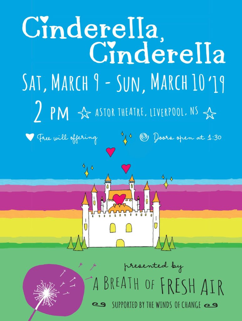 Breath of Fresh Air presents...Cinderella, Cinderella -  March 9 & 10 @2pm @ Astor Theatre