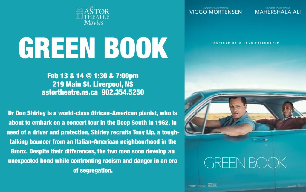 Green Book - Feb.13 & 14 @ 1:30 & 7pm @ Astor Theatre