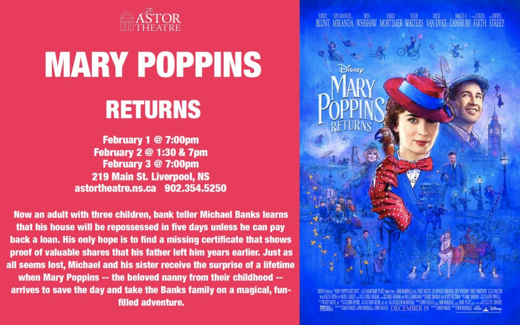Mary Poppins Returns - Feb.1@7pm, Feb.2@1:30&7pm, Feb.3@7pm @ Astor Theatre