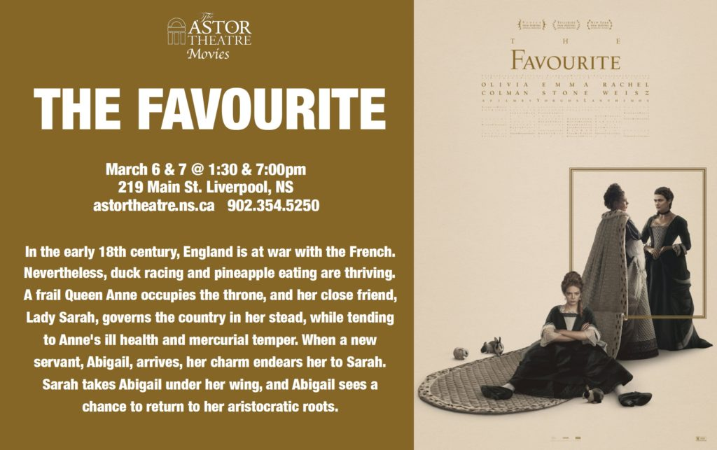 The Favourite - March 6&7 @ 1:30&7pm @ Astor Theatre