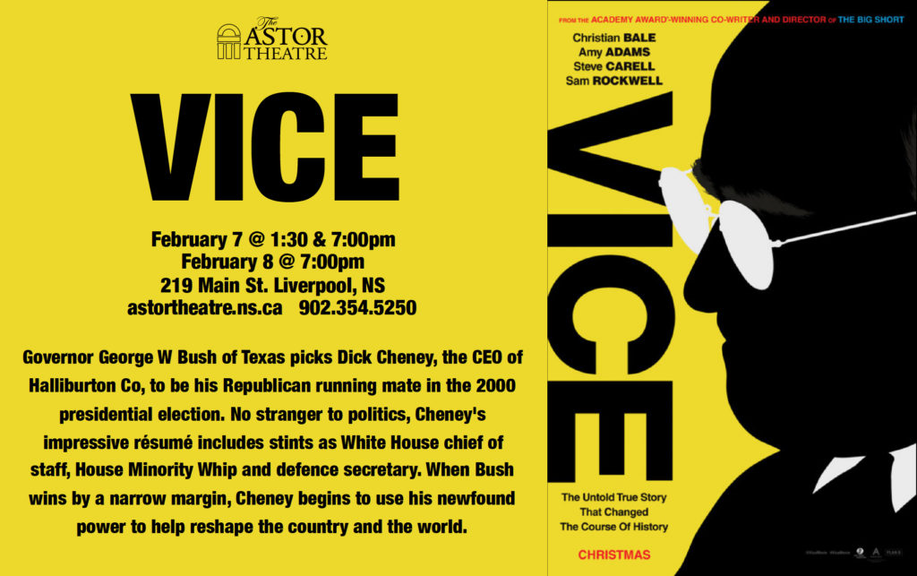 Vice - Feb.7 @ 1:30 & 7pm Feb.8 @ 7pm @ Astor Theatre