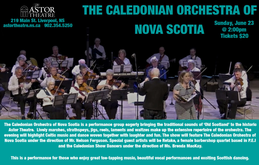 Caledonian Orchestra of Nova Scotia @ Astor Theatre