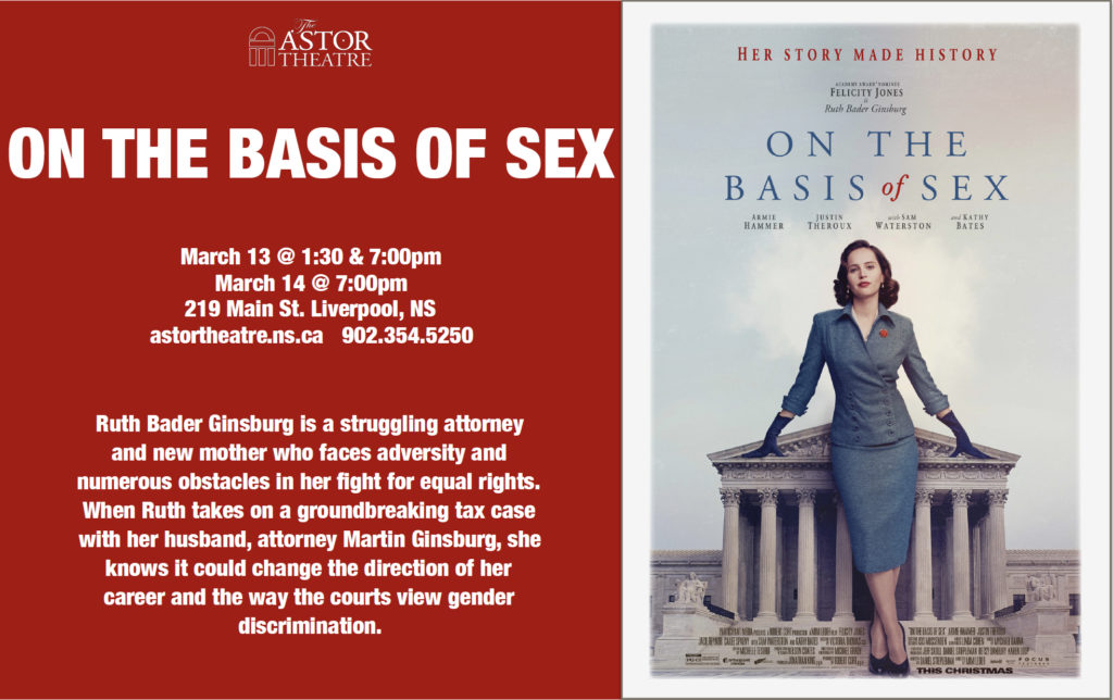 On The Basis Of Sex - Mar.13@ 1:30&7pm, Mar.14@ 7pm @ Astor Theatre