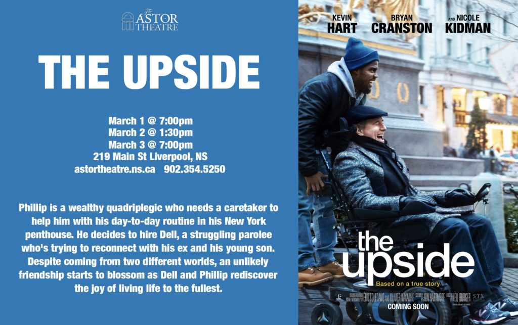 The Upside - Mar.1@7pm, Mar.2@1:30, Mar.3@7pm @ Astor Theatre