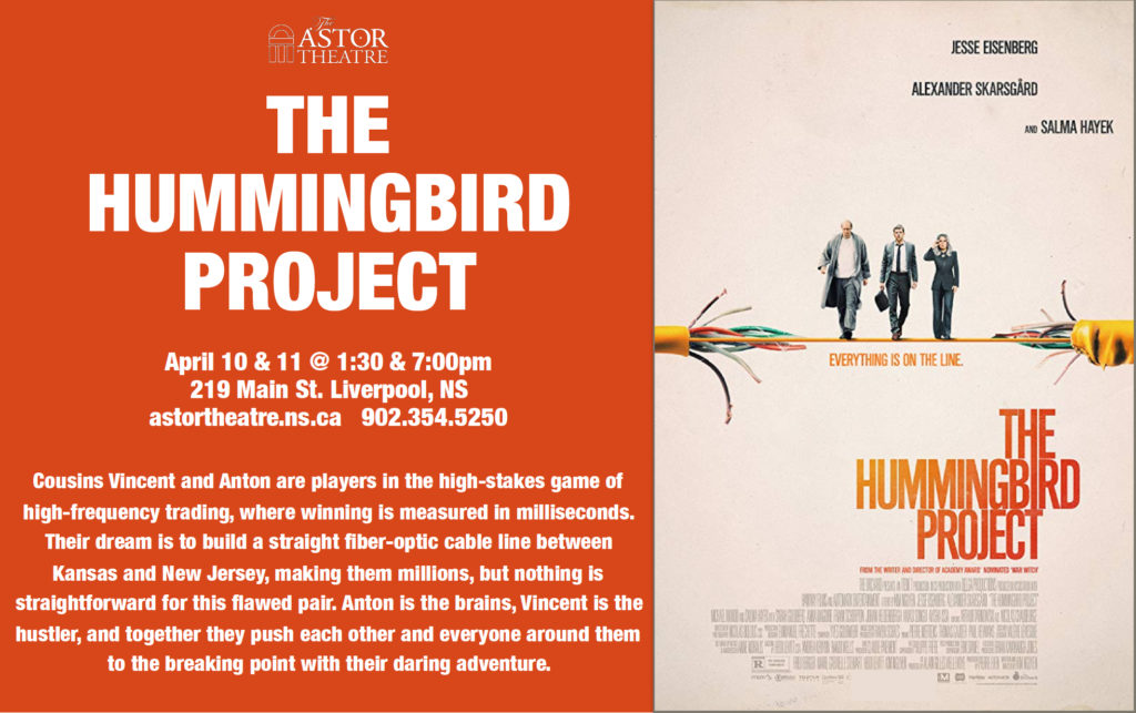 The Hummingbird Project - April 10&11 @ 1:30 & 7pm @ Astor Theatre