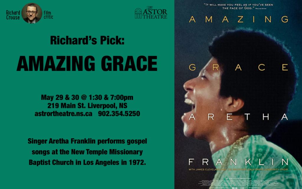 Richard's Pick: Amazing Grace - May 29 & 30 @ 1:30 & 7pm @ Astor Theatre