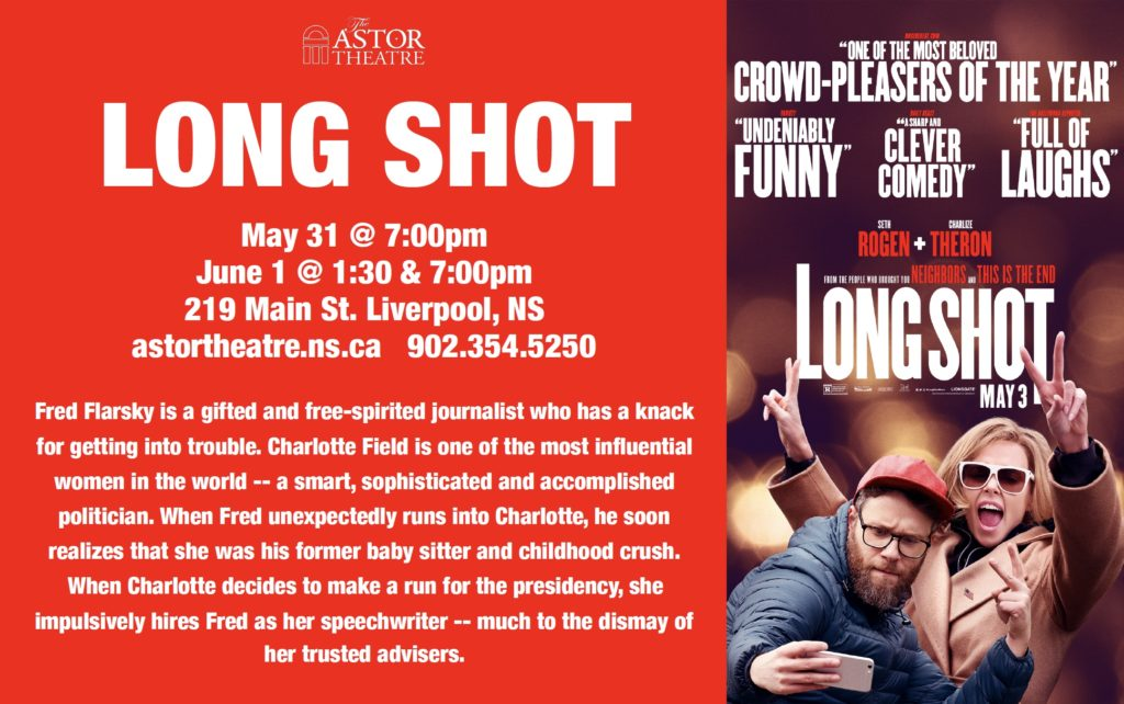 Long Shot - May 31 @ 7pm, June 1 @ 1:30 & 7pm @ Astor Theatre