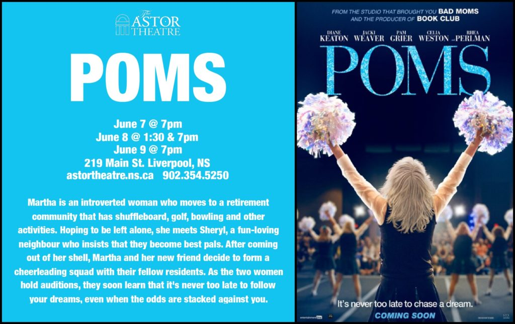 Poms - June 7 @7pm, June 8 @1:30&7pm, June 9 @7pm @ Astor Theatre