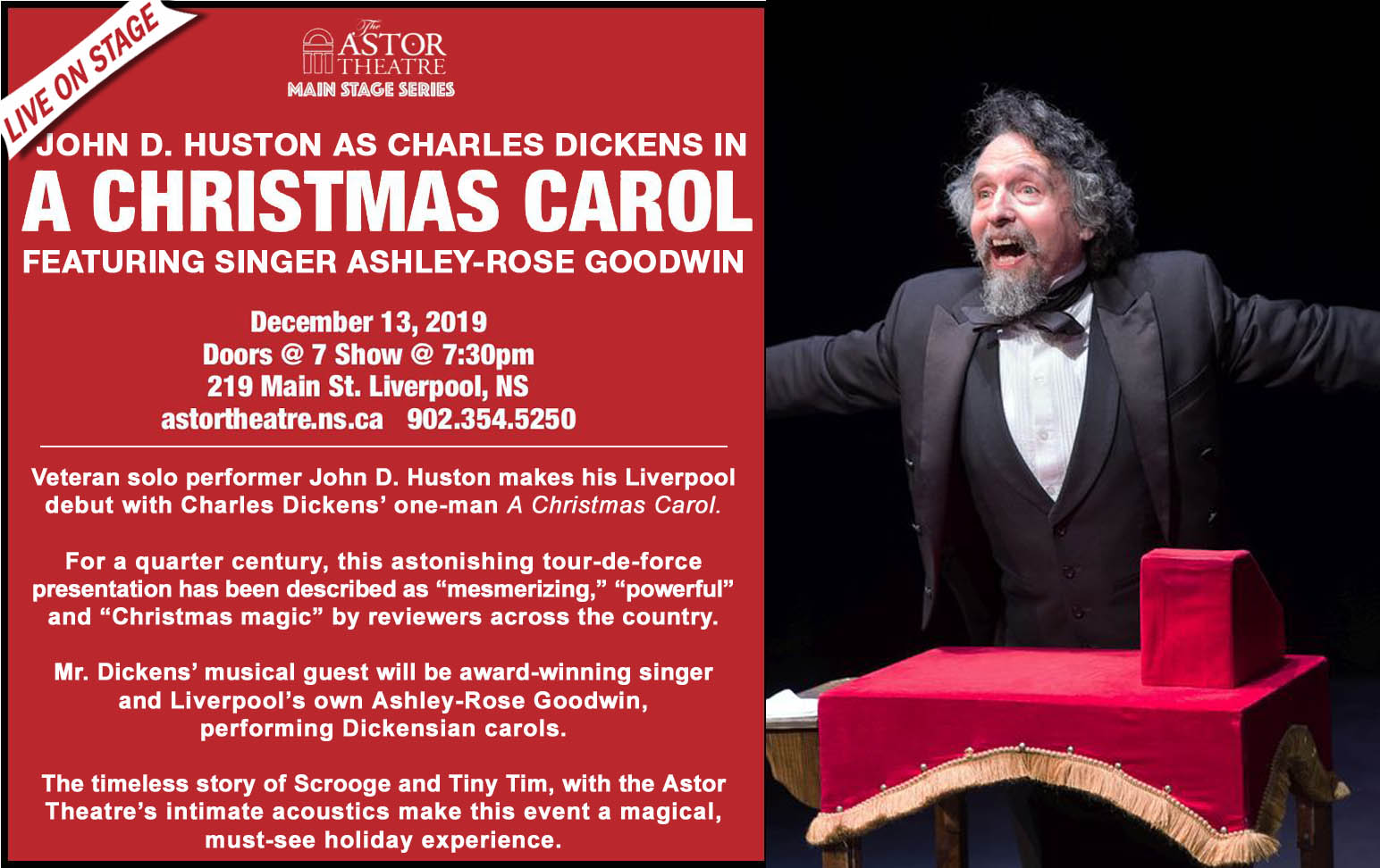 Charles Dickens' – A CHRISTMAS CAROL Feat. John D Huston & Musical Guest Ashley-Rose Goodwin @ Astor Theatre