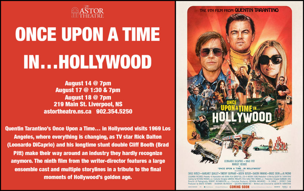 Once Upon a Time in...Hollywood - Aug.14 @ 7pm, Aug.17 @ 1:30 & 7pm, Aug 18 @ 7pm @ Astor Theatre