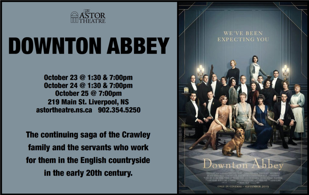 Downton Abbey----Oct.23 & 24 @ 1:30 & 7pm, Oct.25 @ 7pm @ Astor Theatre