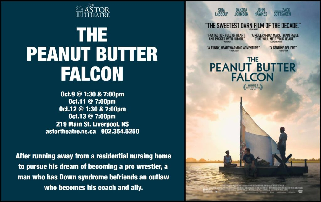 The Peanut Butter Falcon - Oct9@1:30&7pm, Oct11@7pm, Oct12@130&7pm, Oct13@7pm @ Astor Theatre