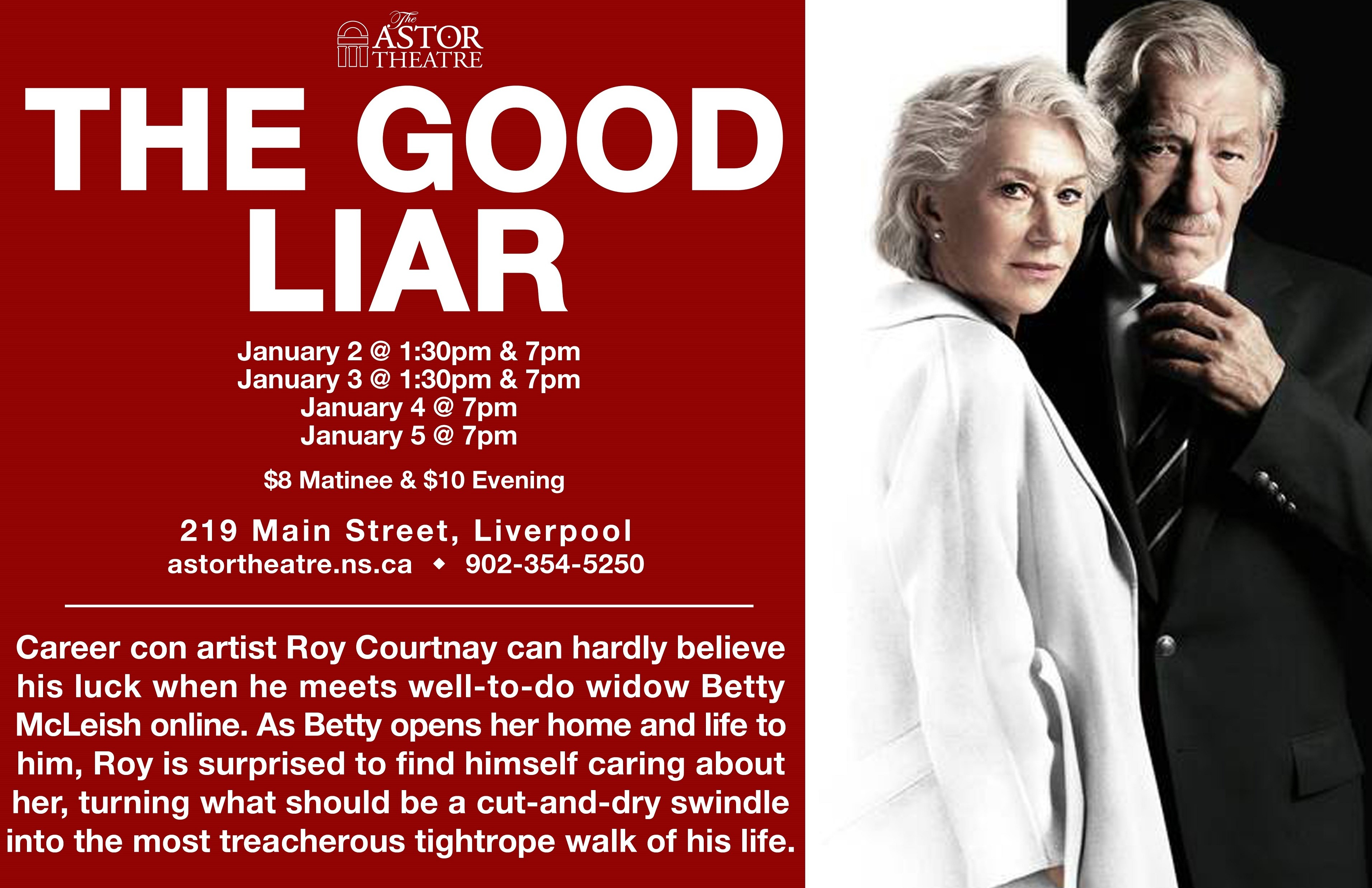 The Good Liar @ Astor Theatre