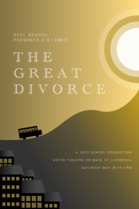 The DEVI School - The Great Divorce (C.S. Lewis) @ The Astor Theatre